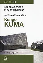 Ventitré domande a Kengo Kuma