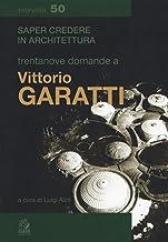 Trentanove domande a Vittorio Garatti