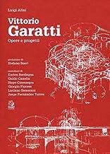 Vittorio Garatti. Opere e progetti