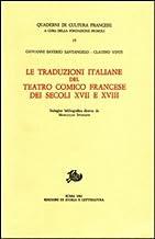 Le traduzioni italiane del teatro comico francese dei secoli XVII e XVIII