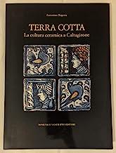 Terra cotta. La cultura ceramica a Caltagirone