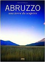 Abruzzo. Una terra da scoprire