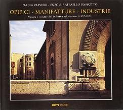 Opifici, manifatture, industrie