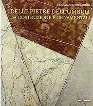 Delle pietre dell'Umbria da costruzione e ornamentali