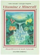 Vitamine e minerali. Riequilibrarsi in modo naturale