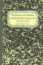 Memoria della campagna italo austriaca 1915 e '16