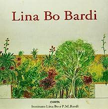 Lina Bo Bardi. Catalogo della mostra (Città del Messico, Museo Carrillo Gil, 21 gennaio-25 febbraio 1998)