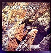 I miei rapaci-My birds of prey