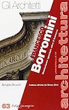 Francesco Borromini. Manierismo spaziale oltre il Barocco