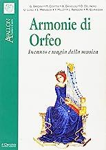 Armonie di Orfeo. Incanto e magia della musica