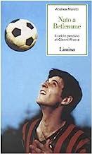 Nato a Betlemme. Il calcio perduto di Gianni Rivera