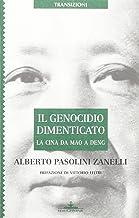 Il genocidio dimenticato. La Cina da Mao a Deng