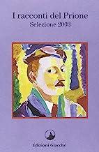 I Racconti del Prione. Selezione 2003