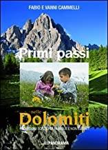 Primi passi nelle Dolomiti. Escursioni scelte per famiglie e non esperti