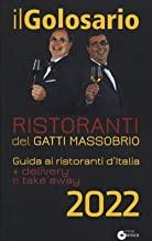 Il golosario 2022. Guida ai ristoranti d'Italia