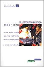 La comunità prodiga. Critica della politica economica e altri scritti