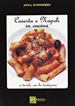 Caserta e Napoli in cucina. A tavola con la tradizione