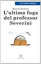 L'ultima fuga del professor Severini