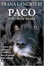Paco. Il re della strada