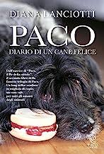 Paco. Diario di un cane felice