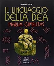 Il linguaggio della Dea