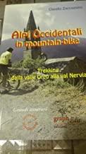 Alpi occidentali in mountain-bike. Trekking dalla valle Orco alla val Nervia