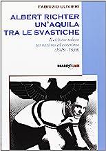 Albert Richter. Un'aquila tra le svastiche. Il ciclismo tedesco fra nazismo ed esoterismo (1919-1939)