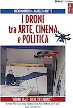 I droni tra arte cinema e politica