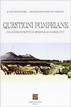 Questioni pompeiane ed altri scritti di Raffaele Garrucci