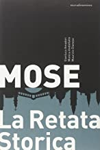 Mose. La retata storica