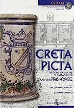 Creta picta. Antiche maioliche di Caltagirone nelle collezioni dell'Università di Messina