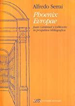 Phoenix Evropae Juan Caramuel y Lobkowitz in prospettiva bibliografica