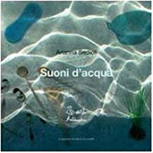 Suoni d'acqua. Ediz. illustrata. Con CD Audio