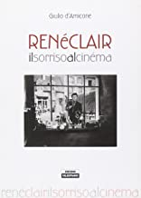 René Clair. Il sorriso al cinéma