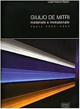Giulio De Mitri. Materiale e immateriale. Opere 2002-2004. Catalogo