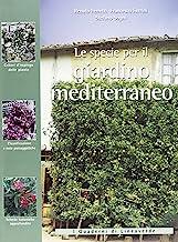 Le specie per il giardino mediterraneo