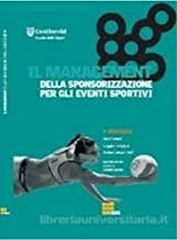 Il management della sponsorizzazione per gli eventi sportivi