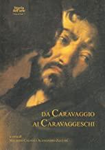 Da Caravaggio ai caravaggeschi