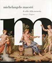 Michelangelo Maestri. il soffio della memoria. Ediz. illustrata