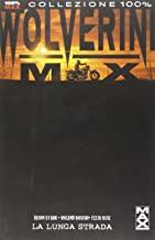 La lunga strada. Wolverine Max: 2