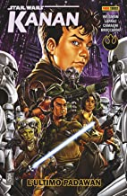 L'ultimo Padawan. Star Wars. Kanan: 1