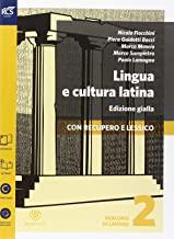 Lingua e cultura latina e lessico. Percorsi di lavoro. Ediz. gialla. Per le Scuole superiori. Con espansione online: 2