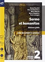 Sermo et humanitas lessico. Percorsi di lavoro. Ediz. gialla. Per le Scuole superiori. Con e-book. Con espansione online: 2