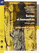 Sermo et humanitas lessico. Manuale. Ediz. gialla. Per le Scuole superiori: 1