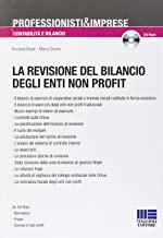 La revisione del bilancio degli enti non profit. Con CD-ROM