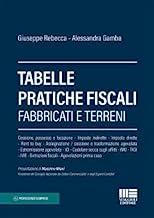 Tabelle pratiche fiscali. Fabbricati e terreni