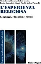 L'esperienza religiosa. Linguaggi, educazione, vissuti
