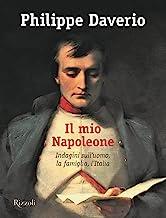 Il mio Napoleone. Ediz. illustrata