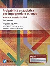Probabilità e statistica per ingegneria e scienze. Strumenti e applicazioni in R. Ediz. MyLab. Con Contenuto digitale per accesso on line