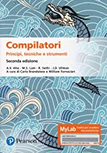 Compilatori. Principi, tecniche e strumenti. Ediz. MyLab. Con aggiornamento online